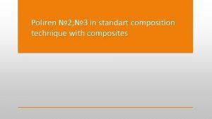 Poliren 2 3 in standart composition technique with