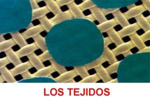 LOS TEJIDOS Tejidos materiales multifilamento hilo de seda