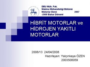 DEU Mh Fak Makina Mhendislii Blm Motorlar Dersi