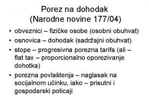 Porez na dohodak Narodne novine 17704 obveznici fizike