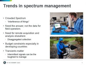 Trends in spectrum management Crowded Spectrum Interference of