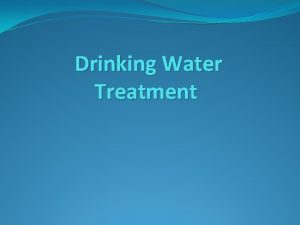 Drinking Water Treatment Common drinking water contaminants chlorine