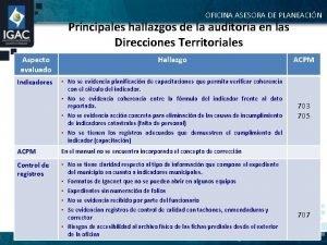 OFICINA ASESORA DE PLANEACIN Principales hallazgos de la