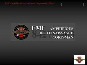 FMF Amphibious Reconnaissance Corpsman 84278403 FMF Amphibious Reconnaissance