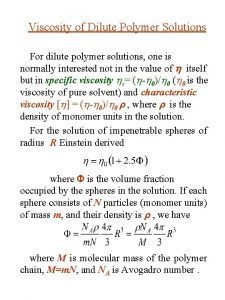 Viscosity of Dilute Polymer Solutions For dilute polymer