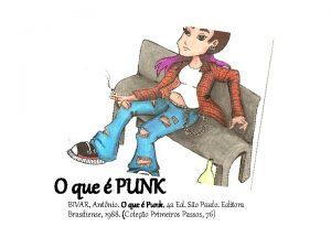 O que PUNK BIVAR Antnio O que Punk
