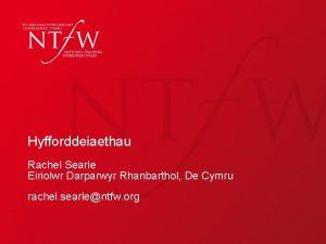 Hyfforddeiaethau Rachel Searle Eiriolwr Darparwyr Rhanbarthol De Cymru