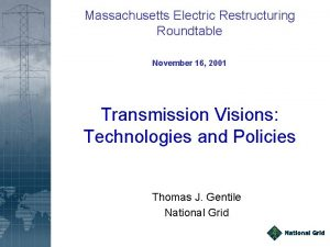 Massachusetts Electric Restructuring Roundtable November 16 2001 Transmission