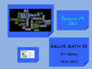 preuve n 5 CM 2 RALLYE MATH 92