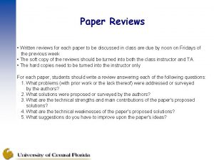 Paper Reviews Written reviews for each paper to