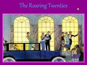 The Roaring Twenties Issues in Postwar Society Womens