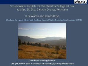 Groundwater models for the Meadow Village alluvial aquifer