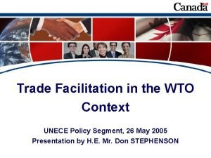 Trade Facilitation in the WTO Context UNECE Policy
