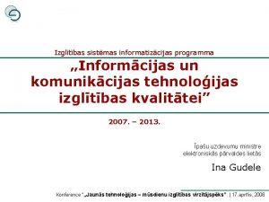 Izgltbas sistmas informatizcijas programma Informcijas un komunikcijas tehnoloijas