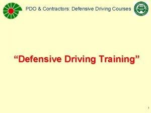 PDO Contractors Defensive Driving Courses Defensive Driving Training
