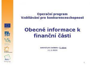 Operan program Vzdlvn pro konkurenceschopnost Obecn informace k