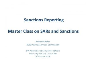 Sanctions Reporting Master Class on SARs and Sanctions