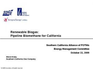 Renewable Biogas Pipeline Biomethane for California Southern California