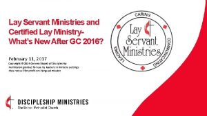 Lay Servant Ministries and Certified Lay Ministry Whats