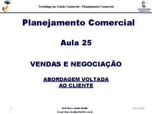 Tecnlogo em Gesto Comercial Planejamento Comercial Aula 25