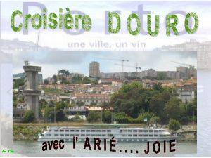 Au Clic Cours du Douro Un peu plus