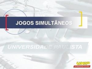 JOGOS SIMULT NEOS JOGOS SIMULT NEOS n n