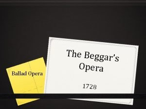 Ballad Opera The Beggar s Opera 1728 Satire