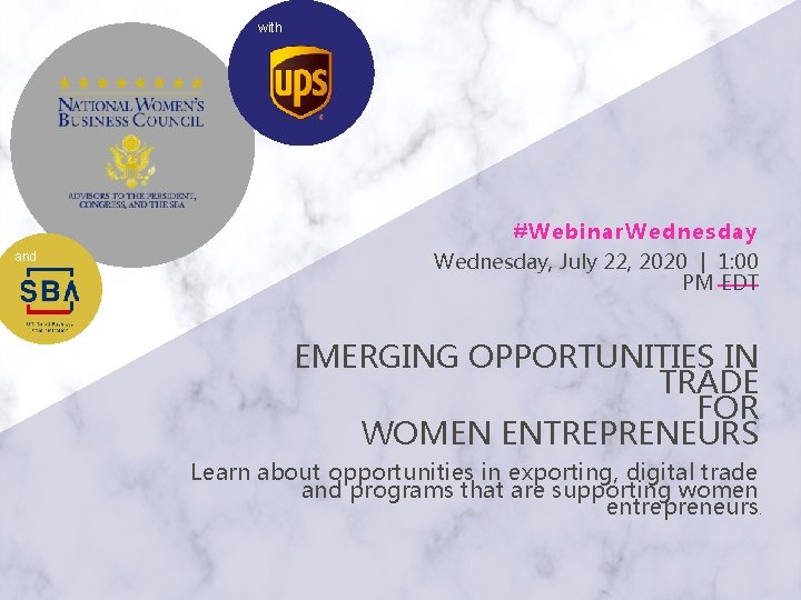 with Webinar Wednesday and Wednesday July 22 2020