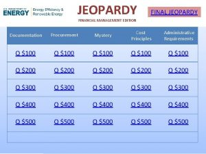 JEOPARDY FINAL JEOPARDY FINANCIAL MANAGEMENT EDITION Documentation Procurement
