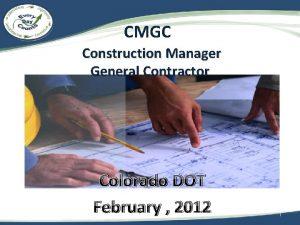 CMGC Construction Manager General Contractor Colorado DOT February