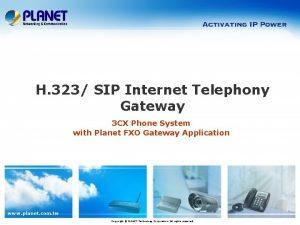 H 323 SIP Internet Telephony Gateway 3 CX