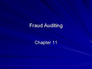 Fraud Auditing Chapter 11 2010 Prentice Hall Business