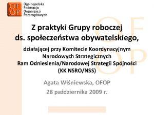 Z praktyki Grupy roboczej ds spoeczestwa obywatelskiego dziaajcej