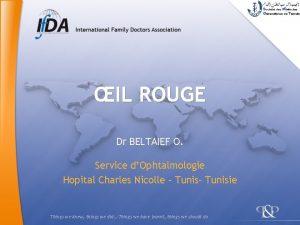 IL ROUGE Dr BELTAIEF O Service dOphtalmologie Hopital