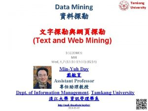 Data Mining Tamkang University Text and Web Mining