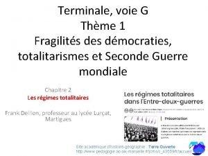 Terminale voie G Thme 1 Fragilits des dmocraties