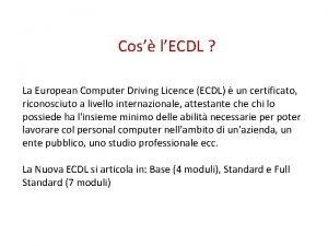 Cos lECDL La European Computer Driving Licence ECDL
