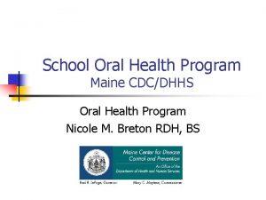 School Oral Health Program Maine CDCDHHS Oral Health