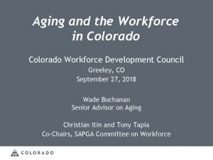 Aging and the Workforce in Colorado Workforce Development
