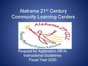 Alabama 21 st Century Community Learning Centers Request