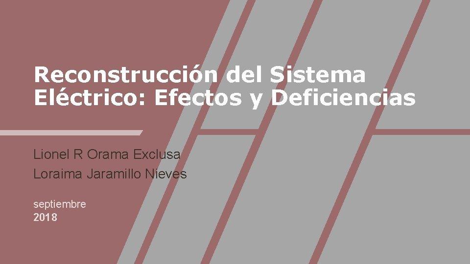 Reconstruccin del Sistema Elctrico Efectos y Deficiencias Lionel