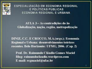 ESPECIALIZAO EM ECONOMIA REGIONAL E POLTICAS PBLICAS ECONOMIA