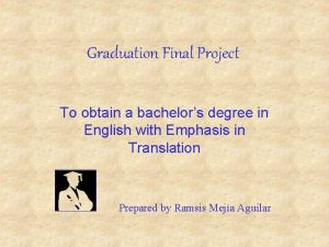 Graduation Final Project To obtain a bachelors degree