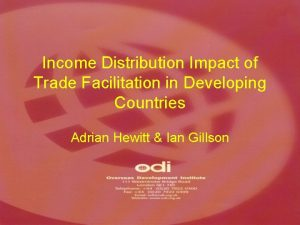 Income Distribution Impact of Trade Facilitation in Developing