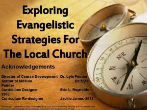 Exploring Evangelistic Strategies For The Local Church Acknowledgements