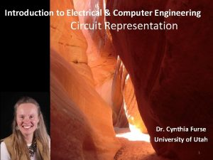Introduction to Electrical Computer Engineering Circuit Representation Dr