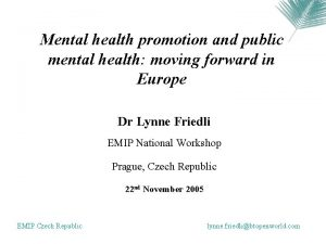 Mental health promotion and public mental health moving
