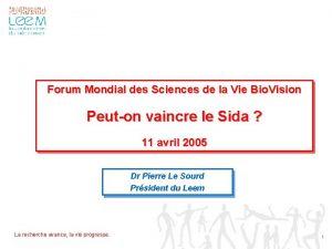 Forum Mondial des Sciences de la Vie Bio