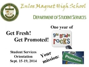 One year of Get Fresh Get Promoted Student