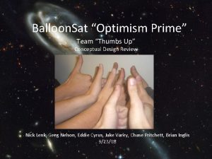 Balloon Sat Optimism Prime Team Thumbs Up Conceptual